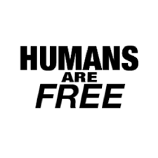 Humans Are Free